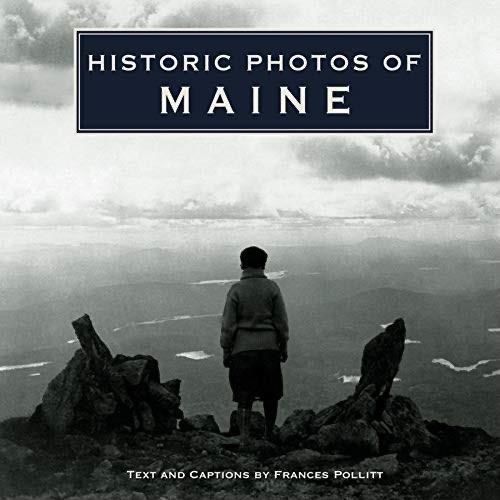 Historic Photos of Maine