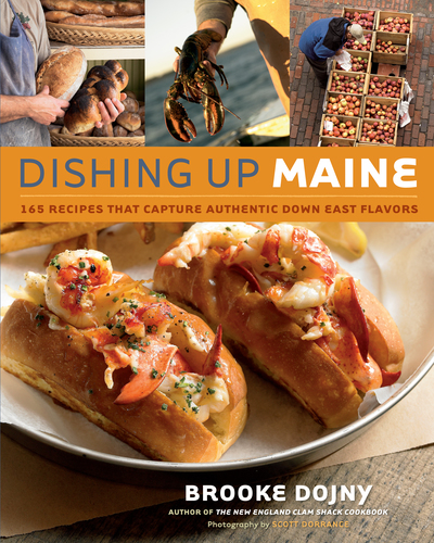 Dishing Up® Maine (165 Recipes That Capture Authentic Down East Flavors)
