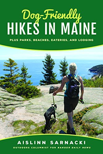 Dog-Friendly Hikes in Maine (Plus Parks, Beaches, Eateries, and Lodging)